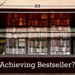 The Purpose (and Mystery) Behind Bestseller Campaigns vs.  National/International Lists