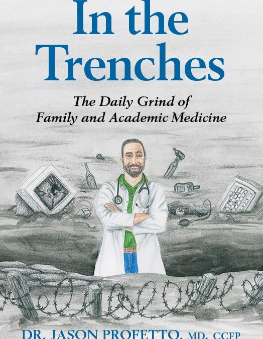 I C Publishing Features Dr. Jason Profetto, Author of In the Trenches
