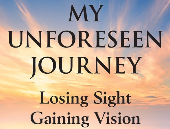 I C Publishing Unveils Author's Story About Losing Sight and Gaining Vision