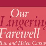 I C Publishing Presents Our Lingering Farewell in Support of Alzheimer's